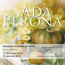 13 dicembre 2014 – 25 gennaio 2015, Personale di Ada Perona, PALAZZO LUCERNA DI RORÁ – Bene Vagienna